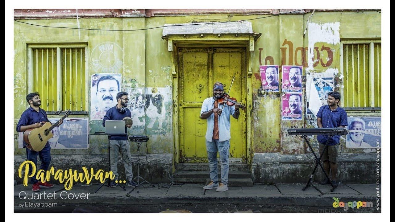 Parayuvan -' Un'covered || A quartet instrumental cover by Elayappam