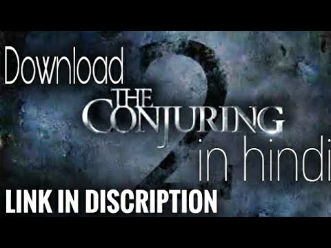 How to download The Conjuring 2 full movie...