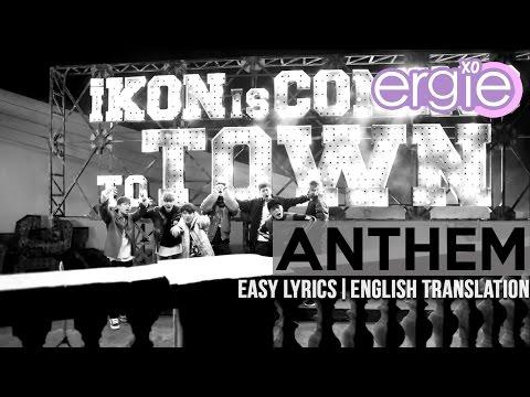 iKON - Anthem [EASY LYRICS]