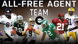 All-Time Free Agent Team! | NFL Throwback