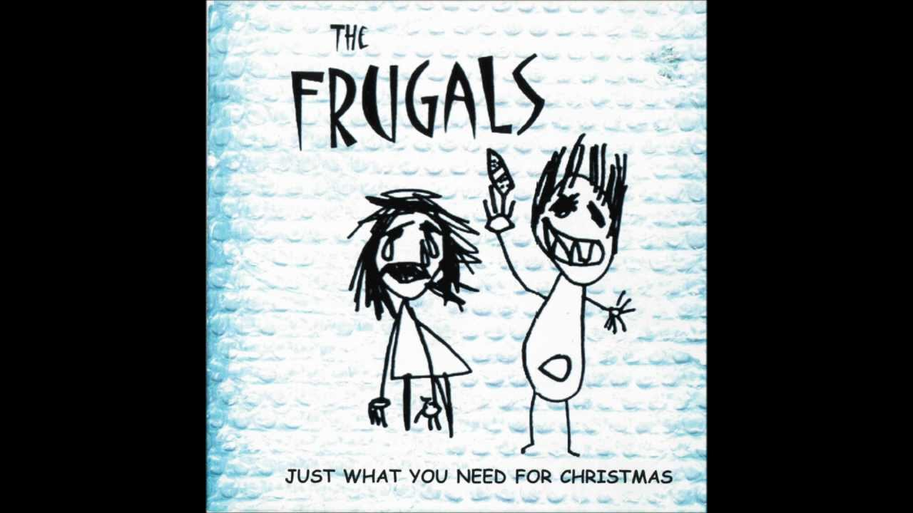 The Frugals - Just What You Need For Christmas - Double or Nothing ...