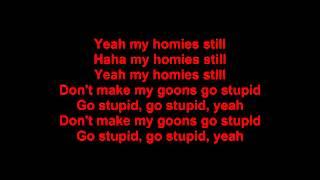 lil wayne my homie still lyrics ft big sean dirty