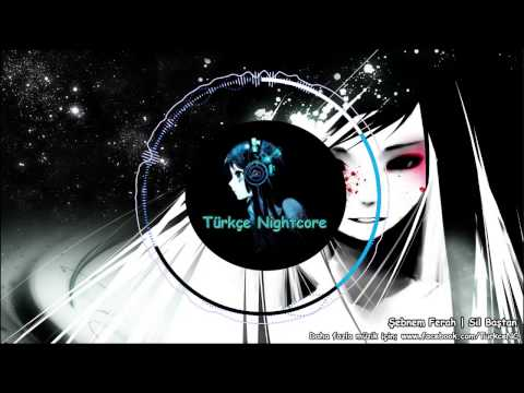 Nightcore - Sil Baştan
