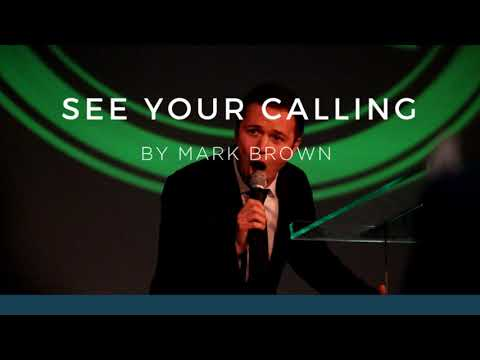 See Your Calling – Mark Brown – Indiana Bible College