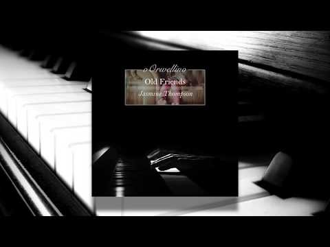 Old Friends - Jasmine Thompson (Piano Cover by oOrwellino)
