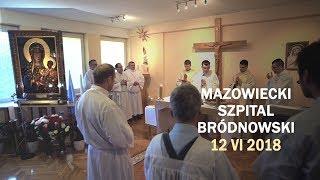 Peregrynacja kopii obrazu MB Częstochowskiej - Mazowiecki Szpital Bródnowski (12 VI 2018 r.)