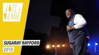 Sugaray Rayford - Jazz à Vienne 2018 - Live