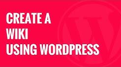 How to Create a Wiki Knowledge Base Using WordPress