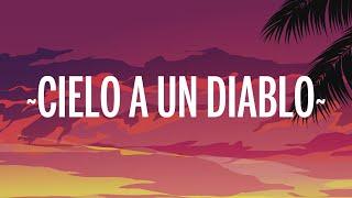 Maluma - Cielo a un Diablo (Letra/Lyrics)