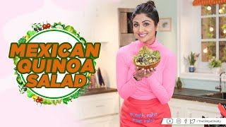 Mexican Quinoa Salad   Shilpa Shetty Kundra  Healthy Recipes  The Art Of Loving Food