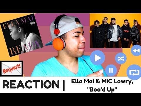 "Ella Mai & MiC Lowry, ""Boo'd Up"" | REACTION"