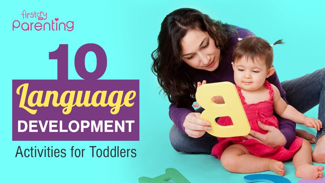 10 Language Development Activities for Toddlers