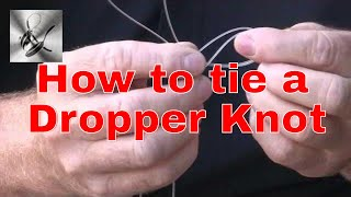 How to tie a dropper knot for paternoster rig