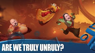 Unruly Heroes - Are We Truly Unruly?