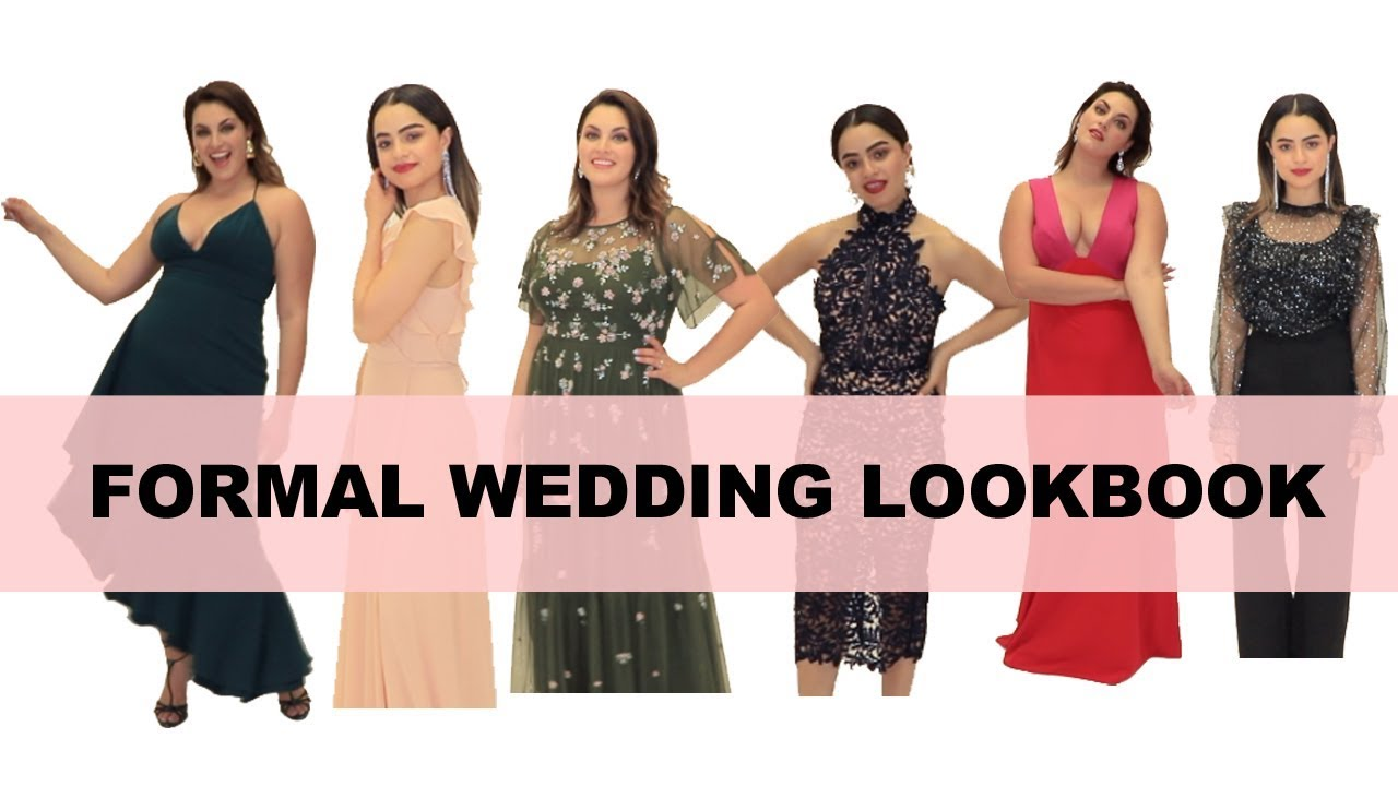 What To Wear To A Wedding Formal Wedding Guest Attire 6 Looks Youtube