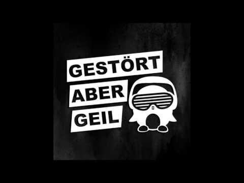 Gestört aber GeiL & Manuel Baccano - Geile Zeit