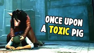 Once Upon A Toxic Pig