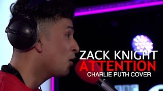 Zack Knight Attention LIVE (Charlie Puth Cover)