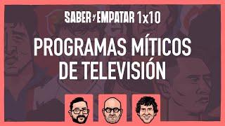 SyE ⚽ 1x10 PROGRAMAS MÍTICOS de TELEVISIÓN, con IÑAKI SAN ROMÁN