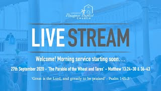 Penzance Baptist Church Live Stream - 27th September 2020 AM