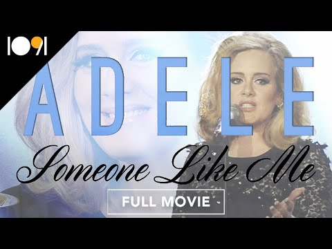 Adele: Someone Like Me (FULL DOCUMENTARY)