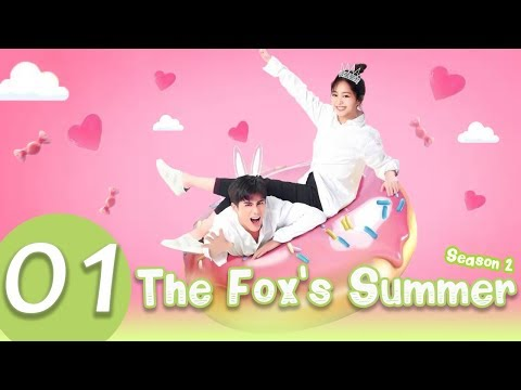 The Fox's Summer2 EP.01 | 狐狸的夏天2 | WeTV 【INDO SUB】