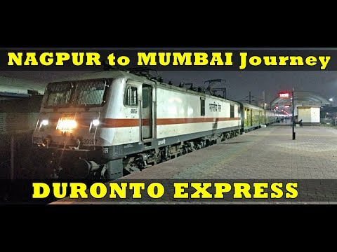 NAGPUR to MUMBAI : Full Journey | DURONTO Express | IRFCA BRC Trip Part3