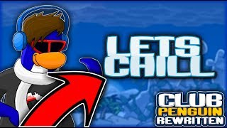 "Chill Stream With Y""all  (Club Penguin Rewritten LIVE STREAM) #RoadTo650Subscribers"