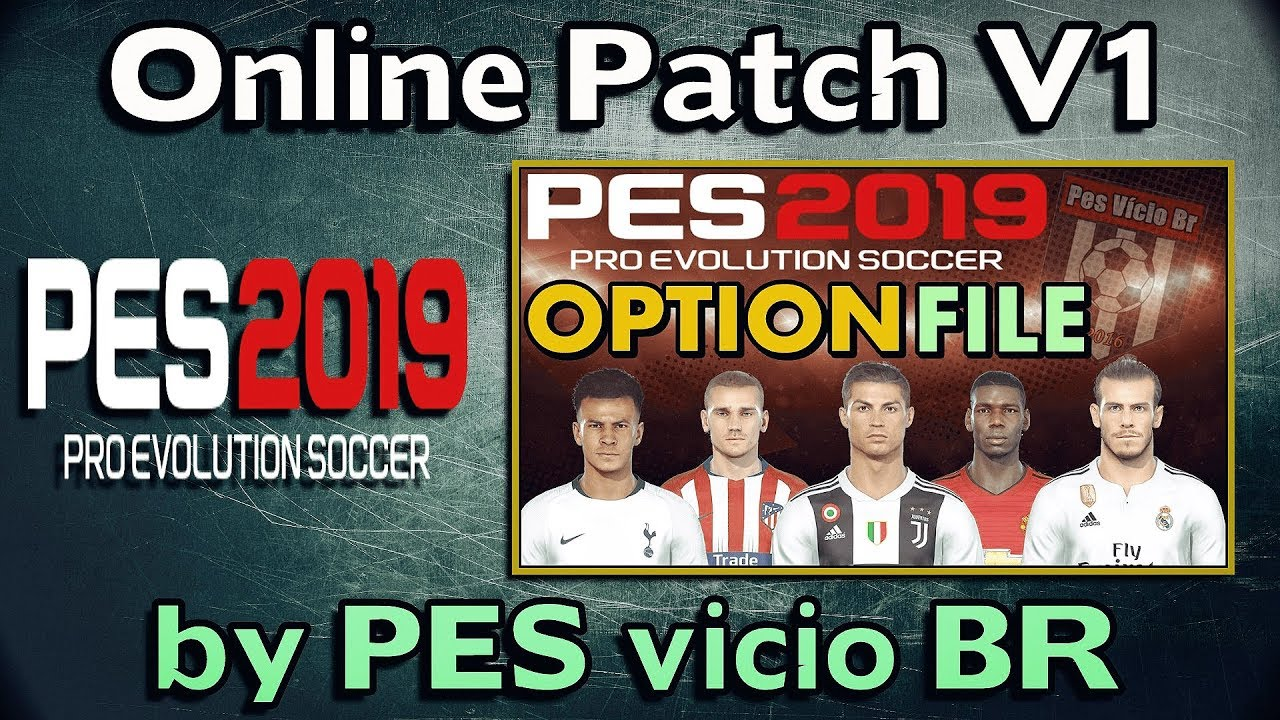 PES 2019 Online Patch for PC/PS4 (Correct Kits + Logos) - Del Choc Web