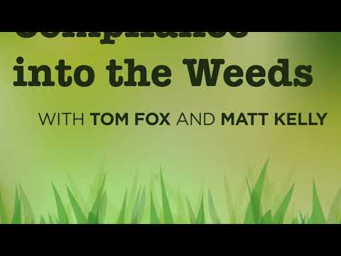 Compliance into the Weeds-Episode 57