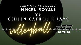 MMCRU vs Gehlen Catholic Class 1A Region 1 Championship Volleyball - Start around 7:00
