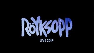 Röyksopp 2017 Tour Trailer