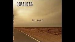 Dorahoag - Silk Road (Full Album 2015)