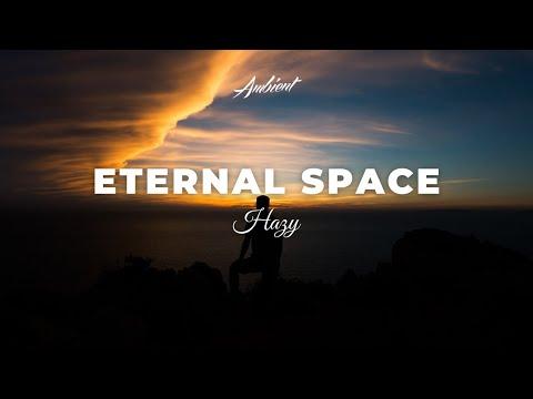 Hazy - Eternal Space