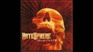 HateSphere - The Killing EP (2005) Full EP