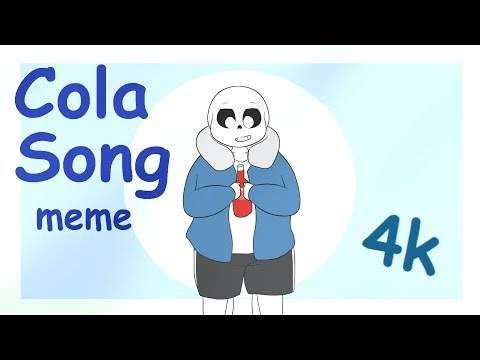 【 UnderTale Sans】 Cola Song