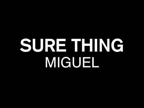 SURE THING - MIGUEL / FORCE CHOREOGRAPHY