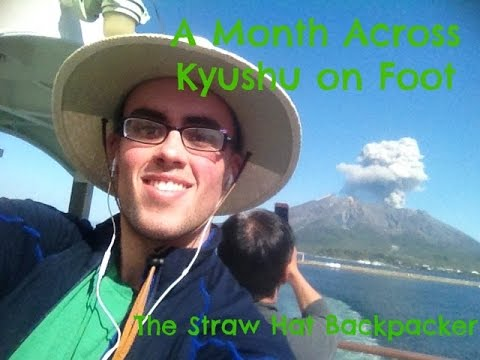 A Month Across Kyushu on Foot- The Straw Hat Backpacker Walks Japan Month #1