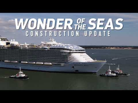 Wonder of the Seas prepares for launch