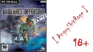 Lewatywa lawą, czyli Ardennes Offensive [AngryShitRage #3]