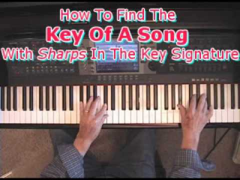 How To Find The Key Of A Song When There Are Sharps In The Key Signature