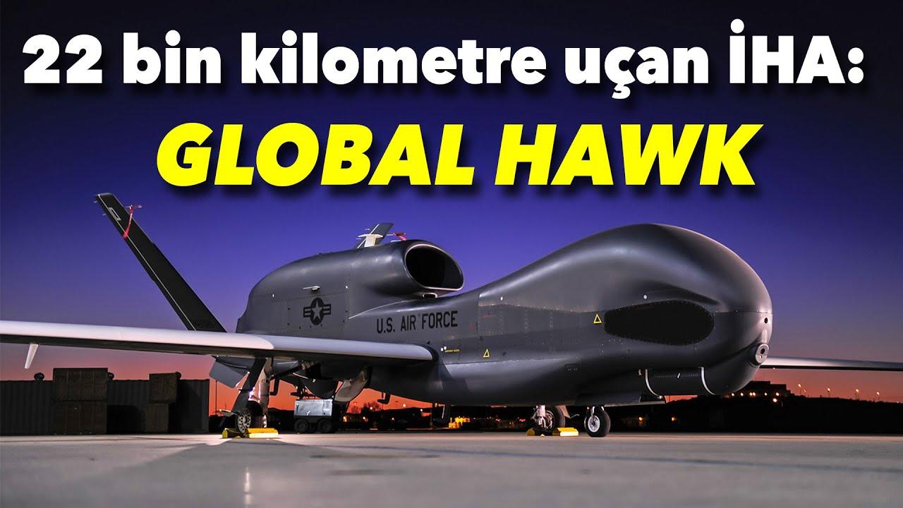 Global Hawk: En pahalı İHA sistemi