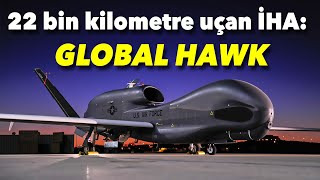 Global Hawk: En pahalı İHA sistemi