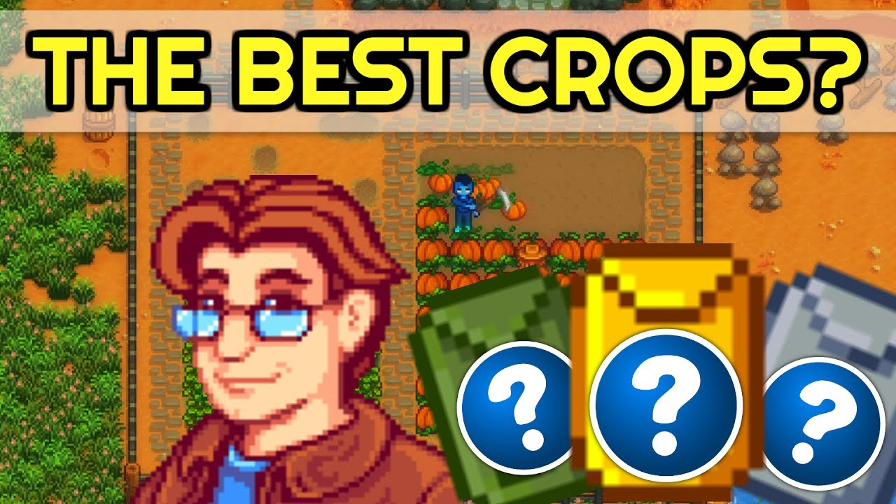THE MOST PROFITABLE CROPS IN EACH SEASON! - Stardew Valley (Guide)