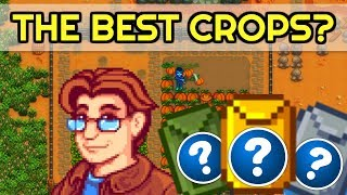🍅MOST PROFITABLE CROPS FOR EACH SEASON!?🌽 - Stardew Valley