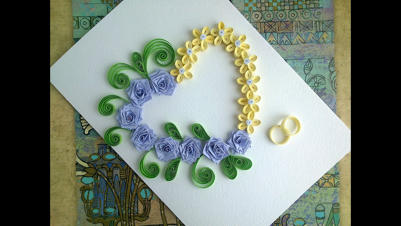 Paper Wedding Cards make paper Quilling Wedding Card with heart