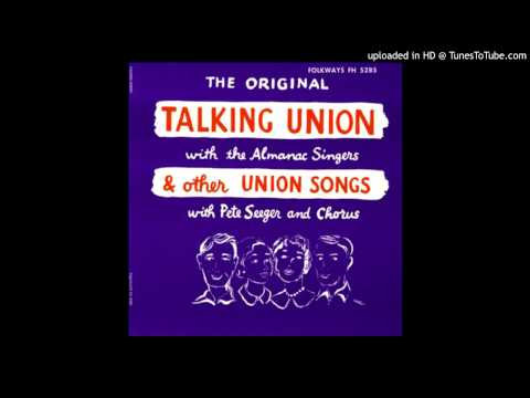 Union Train - The Almanac Singers