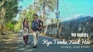 School Love Story | Kya Tumhe Yaad Hai | First Look | New Whatsapp Status | Cute Couple Love Story