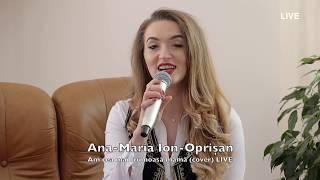 Ana Maria Oprisan - Am cea mai frumoasa mama (cover) LIVE 2019