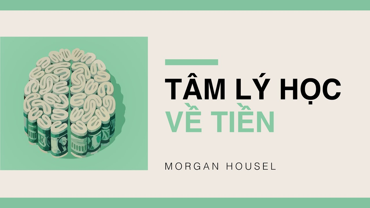 [Sách Nói] Tâm Lý Học Về Tiền – Chương 1 | Morgan Housel